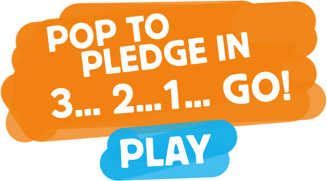 Pop to pledge in 3,2,1